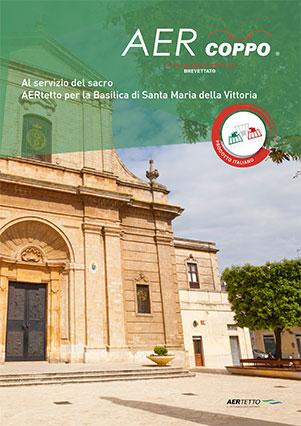 AERtetto per la basilica di Santa Maria della Vittoria (BR)'